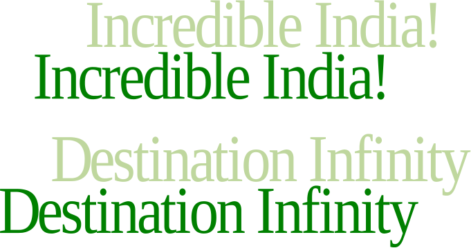 incredible india and destination infinity