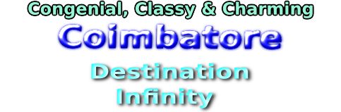 Congenial Classy & Charming Coimbatore - Destination Infinity